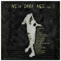 Compilation - New Dark Age #3