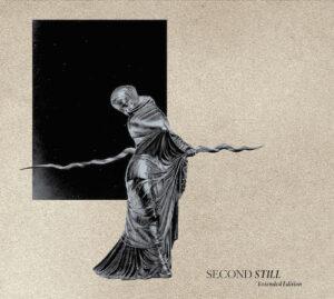 Second Still - Extended Edition