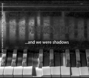 And We Were Shadows - The Cold Spell