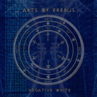 Arts Of Erebus - Negative White