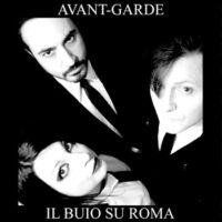 Avant-Garde - IL BUIO SU ROMA Live at MetaMorfosi