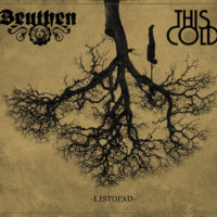 Beuthen & This Cold (Split) - Listopad