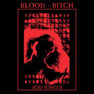 Blood Bitch - Acid Tongue