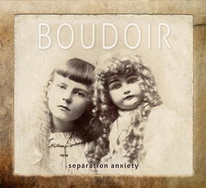 Boudoir - Separation Anxiety