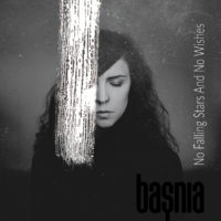 baṣnia - No Falling Stars And No Wishes