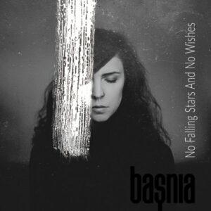 baṣnia - No Falling Stars And No Wishes