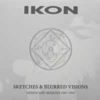 Ikon - Sketches & Blurred Visions