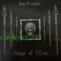 Das Projekt - Songs Of War