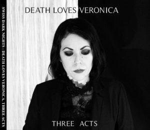 Death Loves Veronica - Three Acts