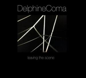 Delphine Coma - Leaving The Scene