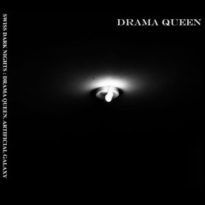 Drama Queen - Artificial Galaxy