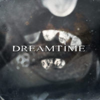 Dreamtime - Dreamtime