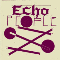 Echo People - E​.​P​.​III
