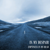 In My Despair - Emptiness In My Head