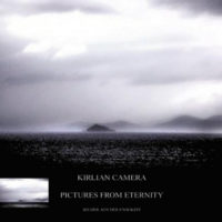 Kirlian Camera - Pictures From Eternity - Bilder Aus Der Ewigkeit