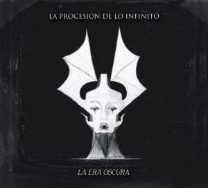 La Procesión de lo Infinito - La Era Oscura