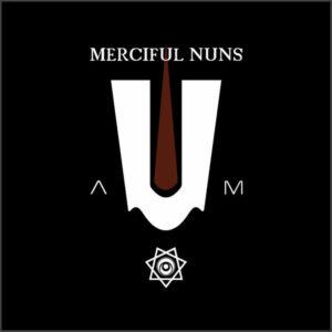 Merciful Nuns - A-U-M