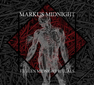 Markus Midnight - Fifteen Midnight Rituals