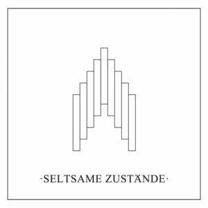 Seltsame Zustände - Seltsame Zustände (Re-Release 1984)