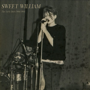 Sweet William - The Early Days 1986-1988