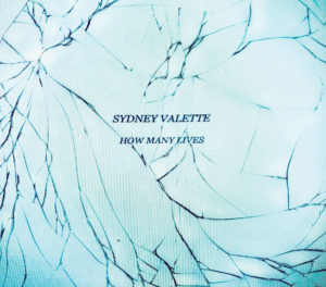 Sydney Valette - How Many Lives