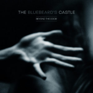 The Bluebeard's Castle - Beyond the Door