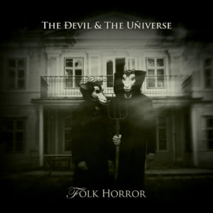The Ðevil & The Uñiverse - Folk Horror