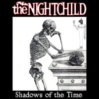 the NIGHTCHILD - Shadows of the Time