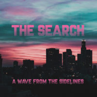 The Search - A Wave from the Sidelines