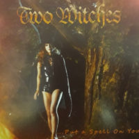 Two Witches - Put A Spell On You!