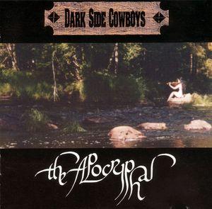 Dark Side Cowboys - The Apocryphal