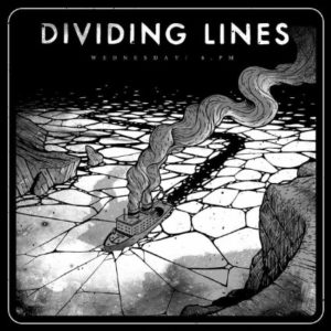 Dividing Lines - Wednesday / 6 PM