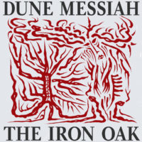 Dune Messiah - The Iron Oak