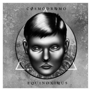 Equinoxious - Cosmódromo