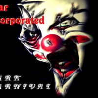 Fear Incorporated - Dark Carnival (Limited Edition signed by The Band)