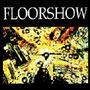 Floorshow - Son Of A Tape !
