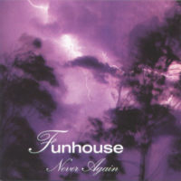 Funhouse - Never Again