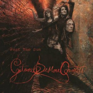 Gitane Demone Quartet - Past the Sun