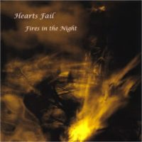 Hearts Fail - Fires In The Night