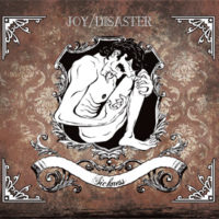 Joy/Disaster - Sickness