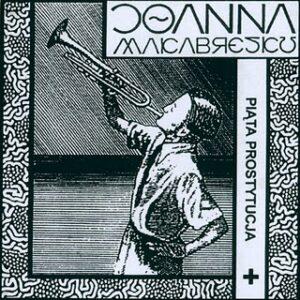 Joanna Makabresku - Piąta Prostytucja