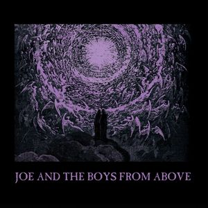 Joe And The Boys From Above - Angel Dust / Shiver