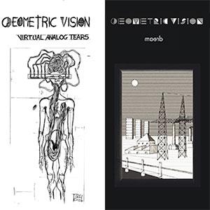 Geometric Vision - Virtual Analog Tears / Dream.