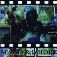 Martyr Whore - The Blue Coresh Nietzsche Malsaine