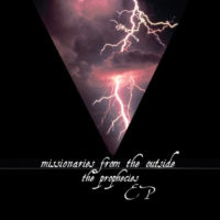 Missionaries From The Outside - The Prophecies