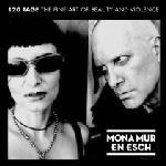 Mona Mur & En Esch - 120 Tage The Fine Art Of Beauty And Violence