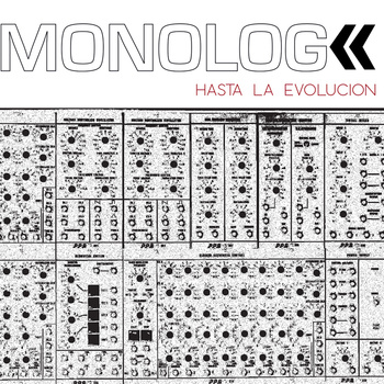 MONOLOG - Hasta La Evolution