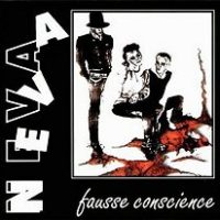 Neva - Fausse Conscience