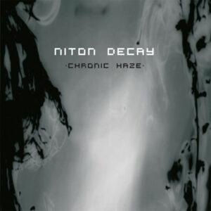 Niton Decay - Chronic Haze