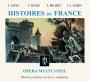Opera Mult Steel - Histoires de France